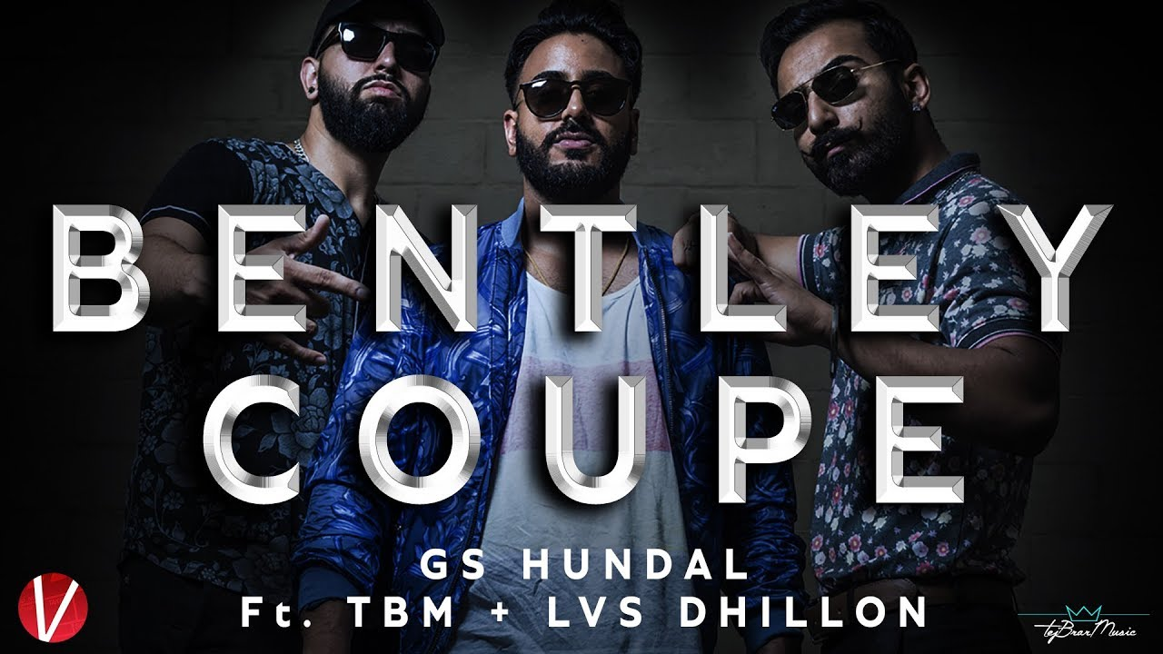 GS Hundal ft TBM & LVS Dhillon – Bentley Coupe