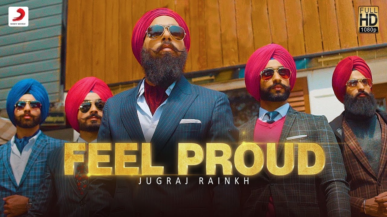 Jugraj Rainkh – Feel Proud