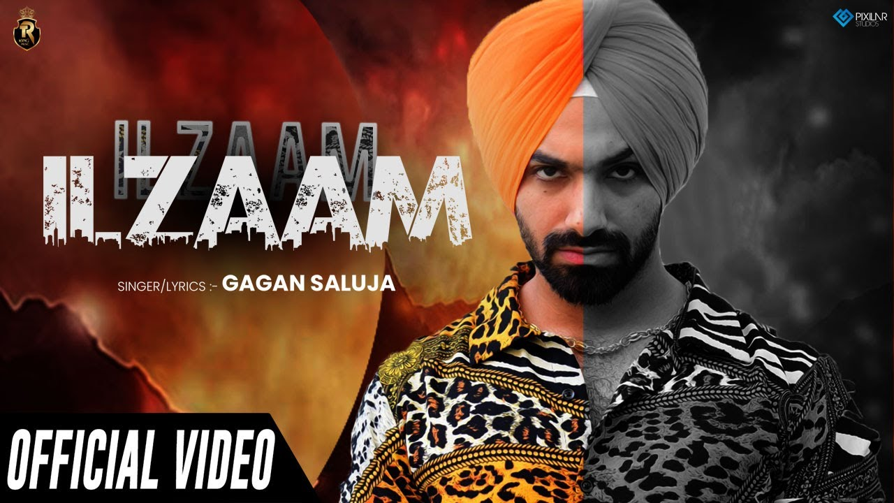 Gagan Saluja ft Mr. Rubal – Ilzaam