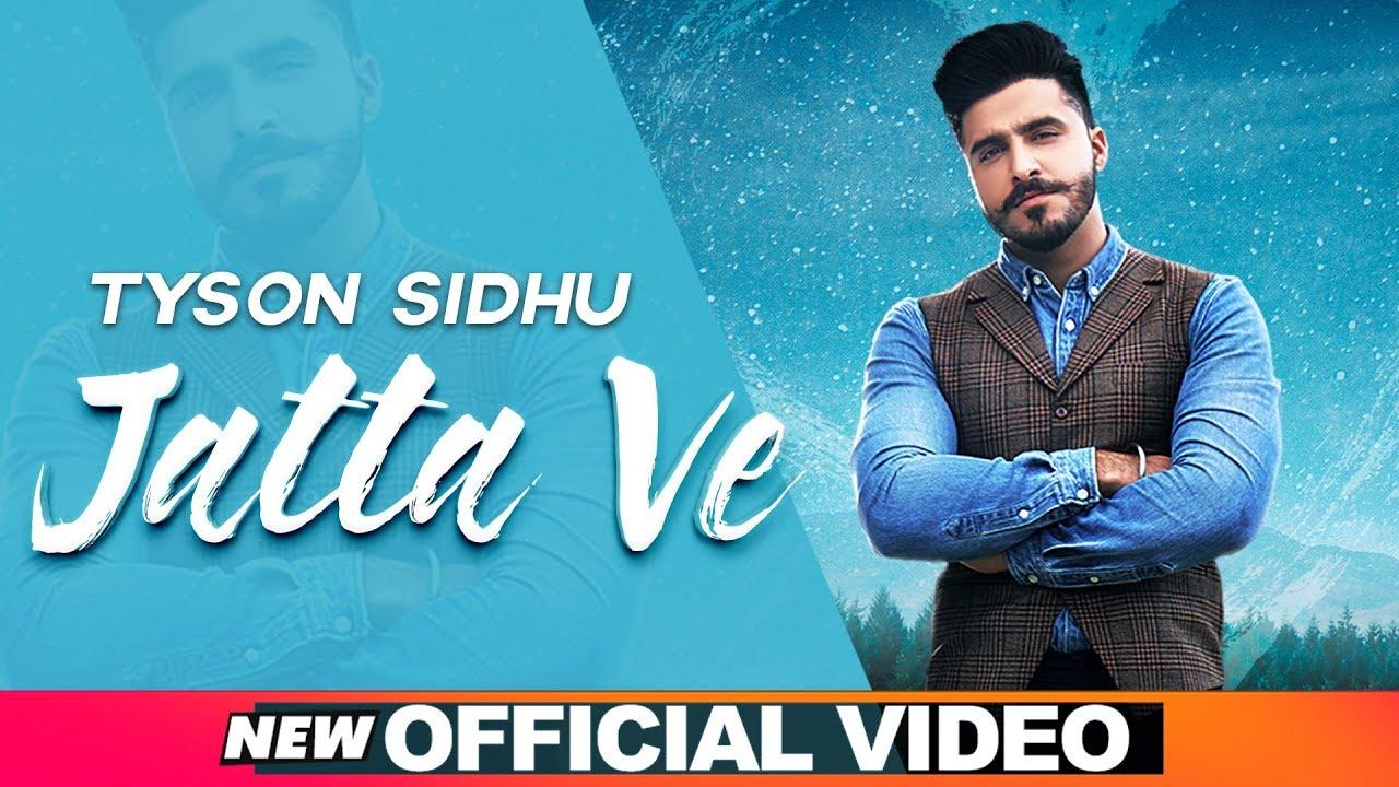 Tyson Sidhu ft Desi Crew – Jatta Ve