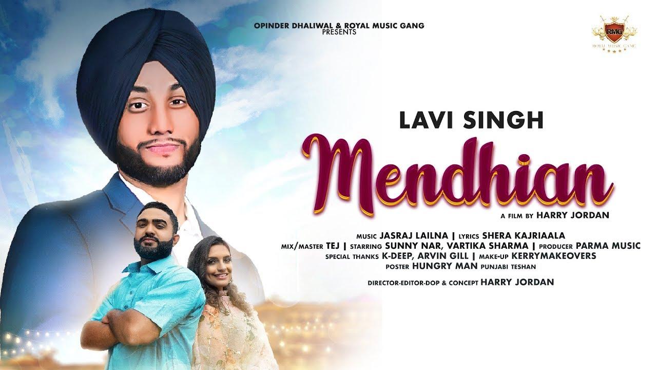 Lavi Singh – Mendhian