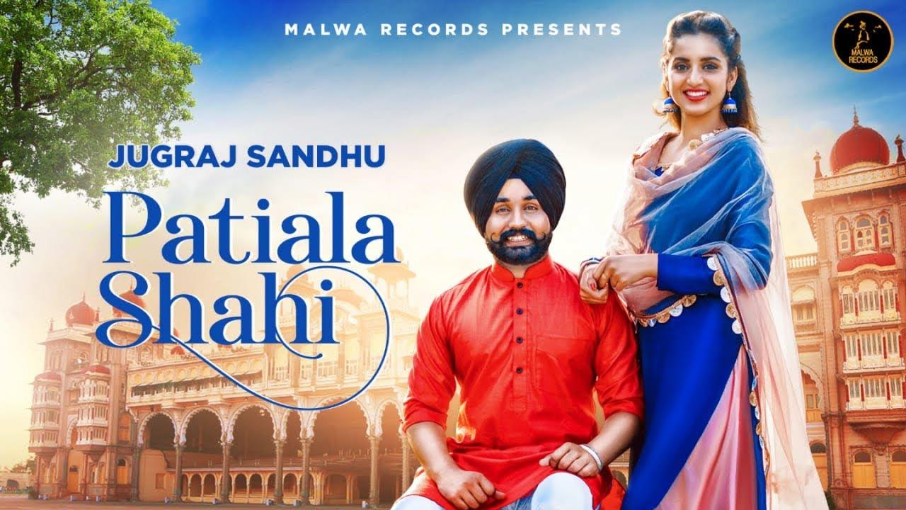 Jugraj Sandhu – Patiala Shahi