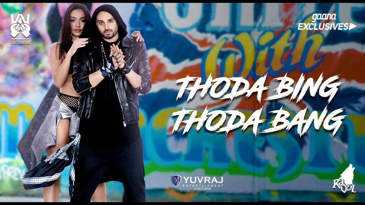 Raool – Thoda Bing Thoda Bang