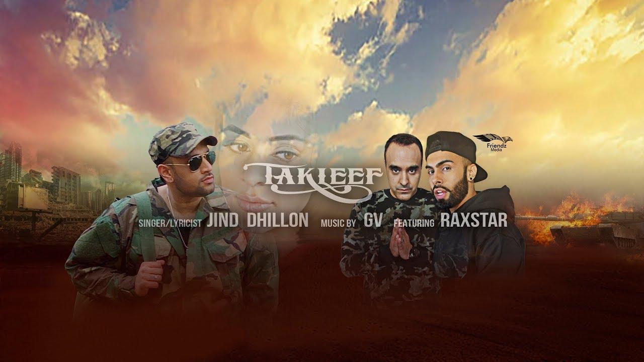 Jind Dhillon ft Raxstar & GV – Takleef
