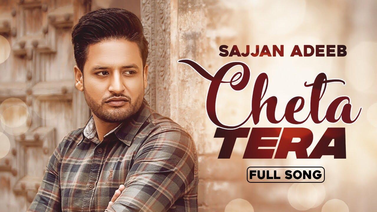 Sajjan Adeeb – Cheta Tera