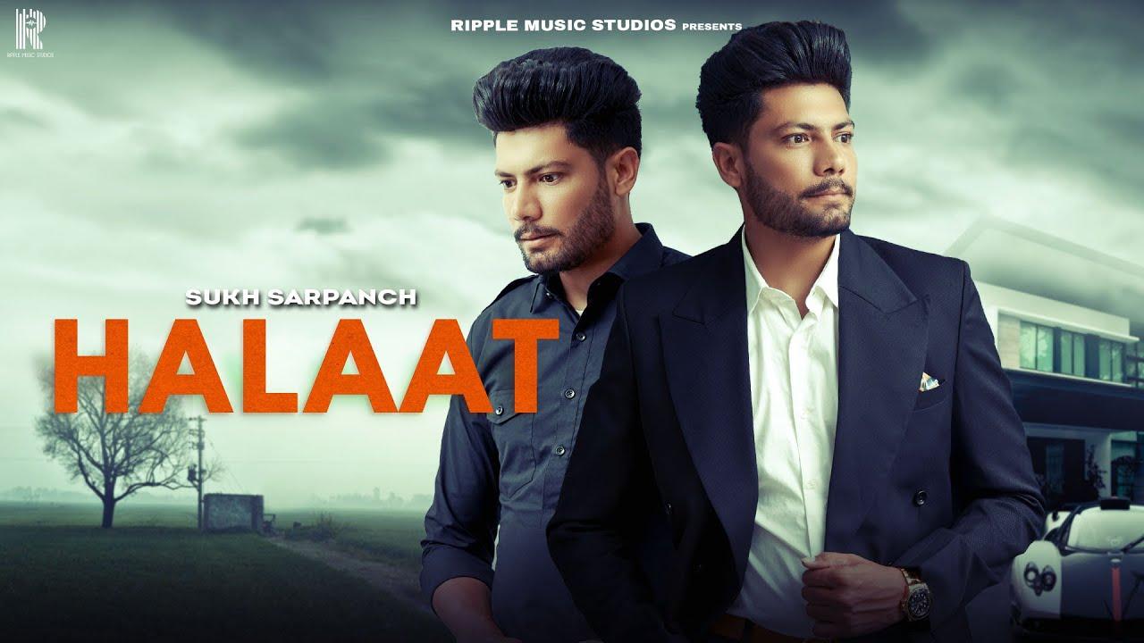 Sukh Sarpanch – Halaat