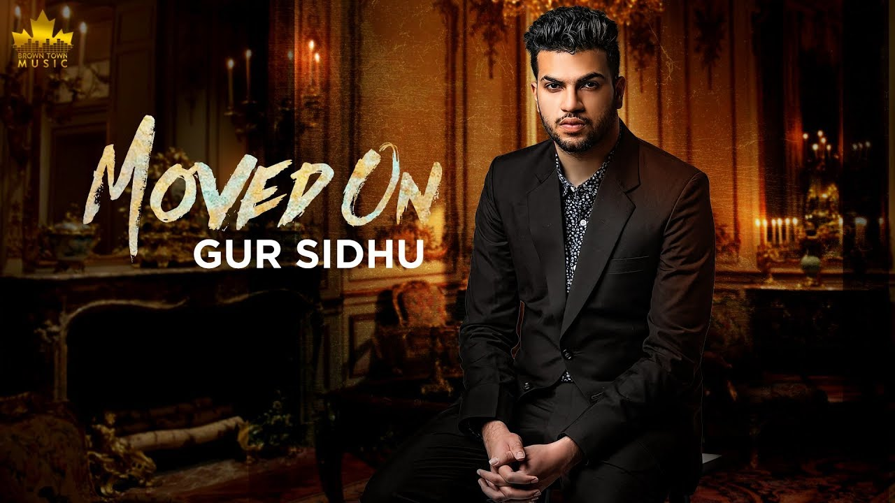 Gur Sidhu – Moved On