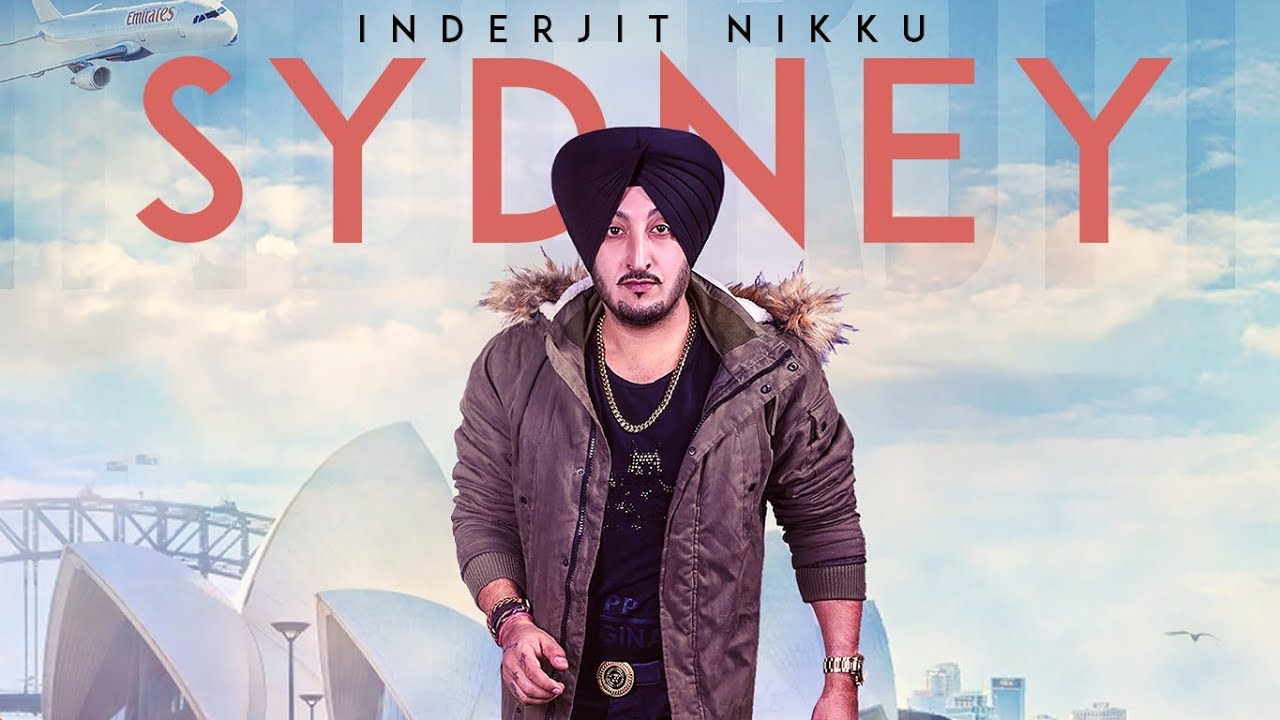Inderjit Nikku ft Prabh Near – Sydney