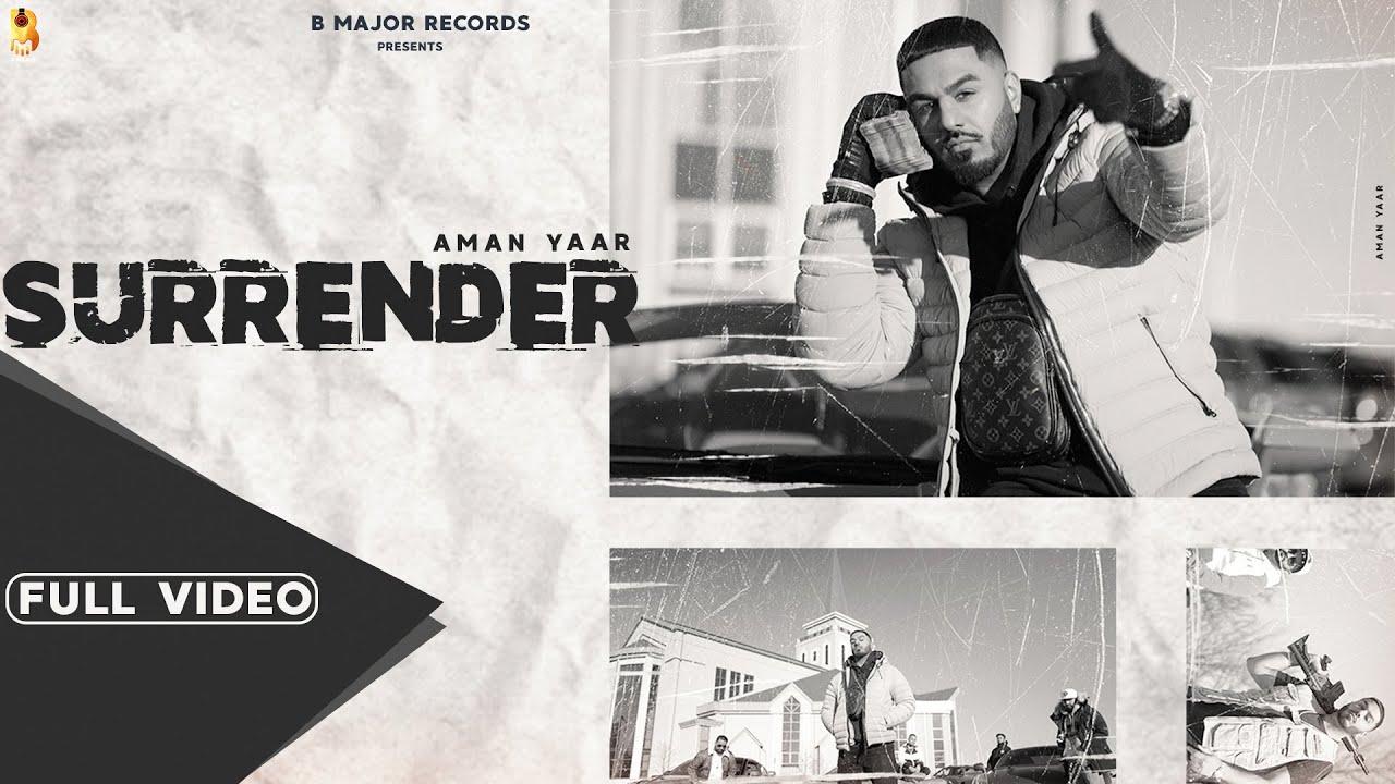 Aman Yaar ft Snappy – Surrender