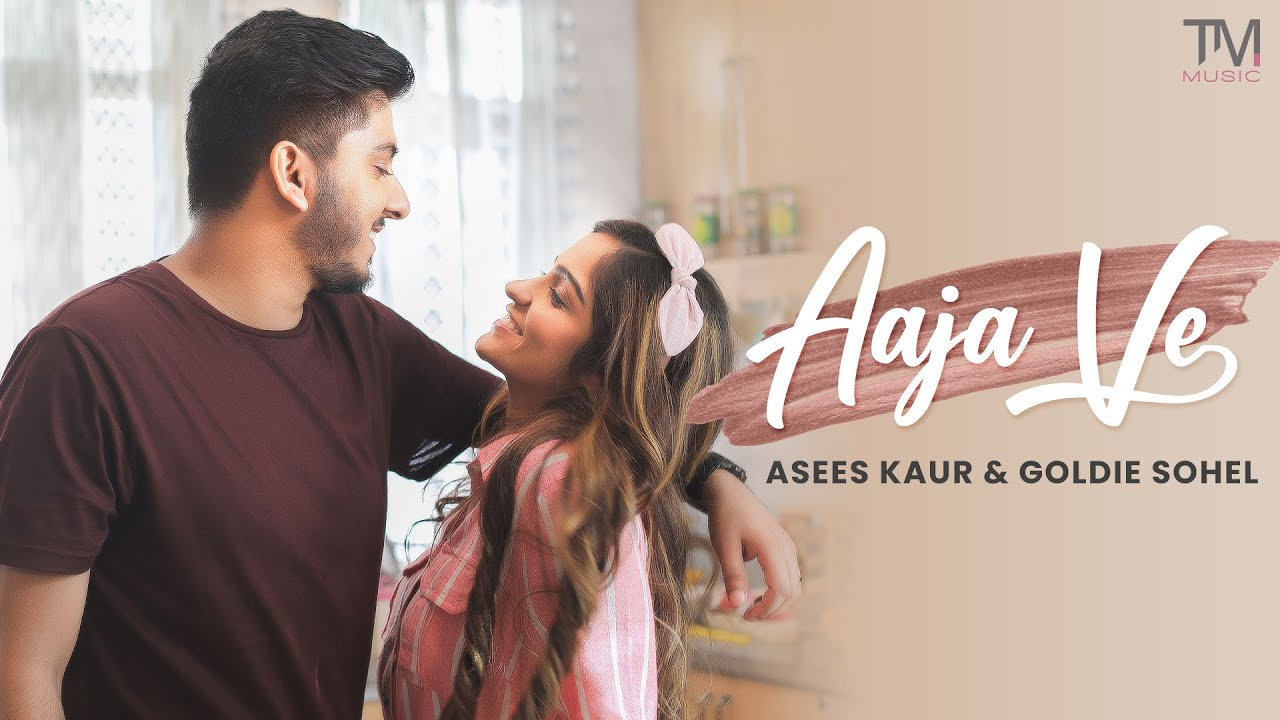 Goldie Sohel ft Asees Kaur – Aaja Ve