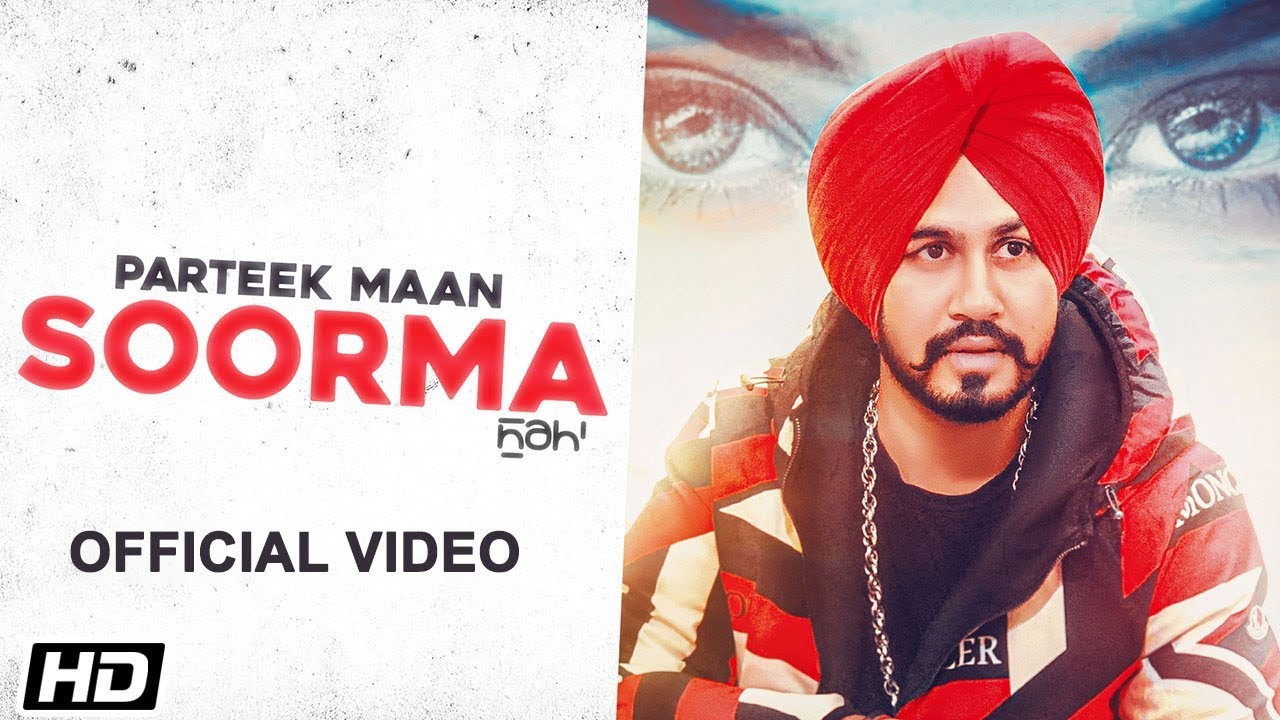 Parteek Maan ft Mr. Vgrooves – Soorma