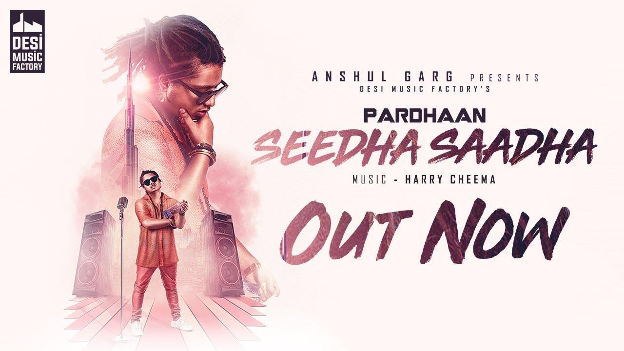 Pardhaan – Seedha Saadha