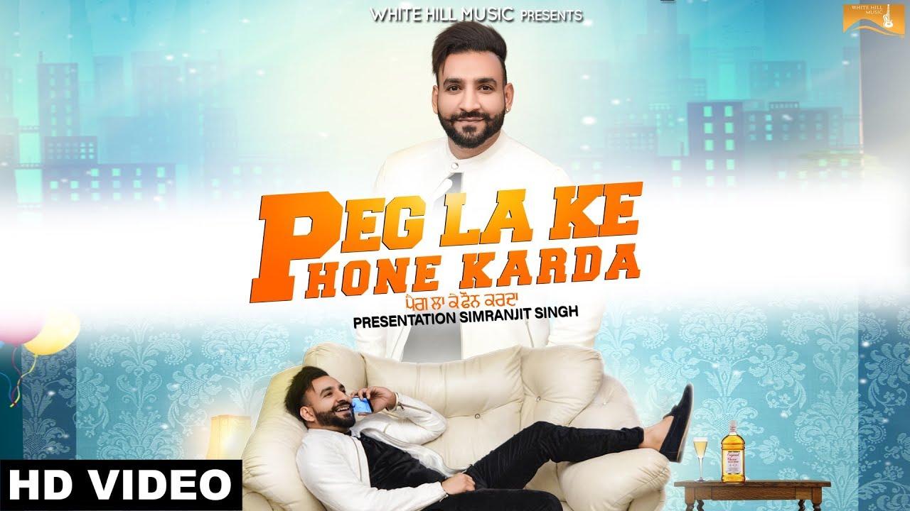 Mani Singh – Peg La Ke Phone Karda