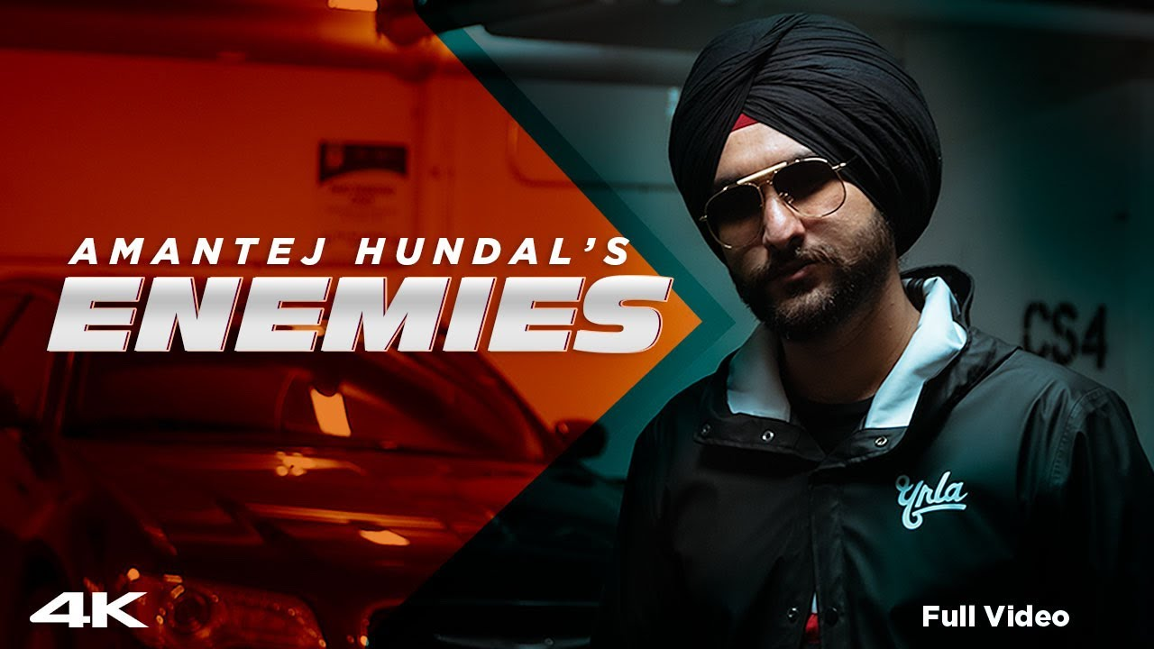 Amantej Hundal ft Signature By SB – Enemies