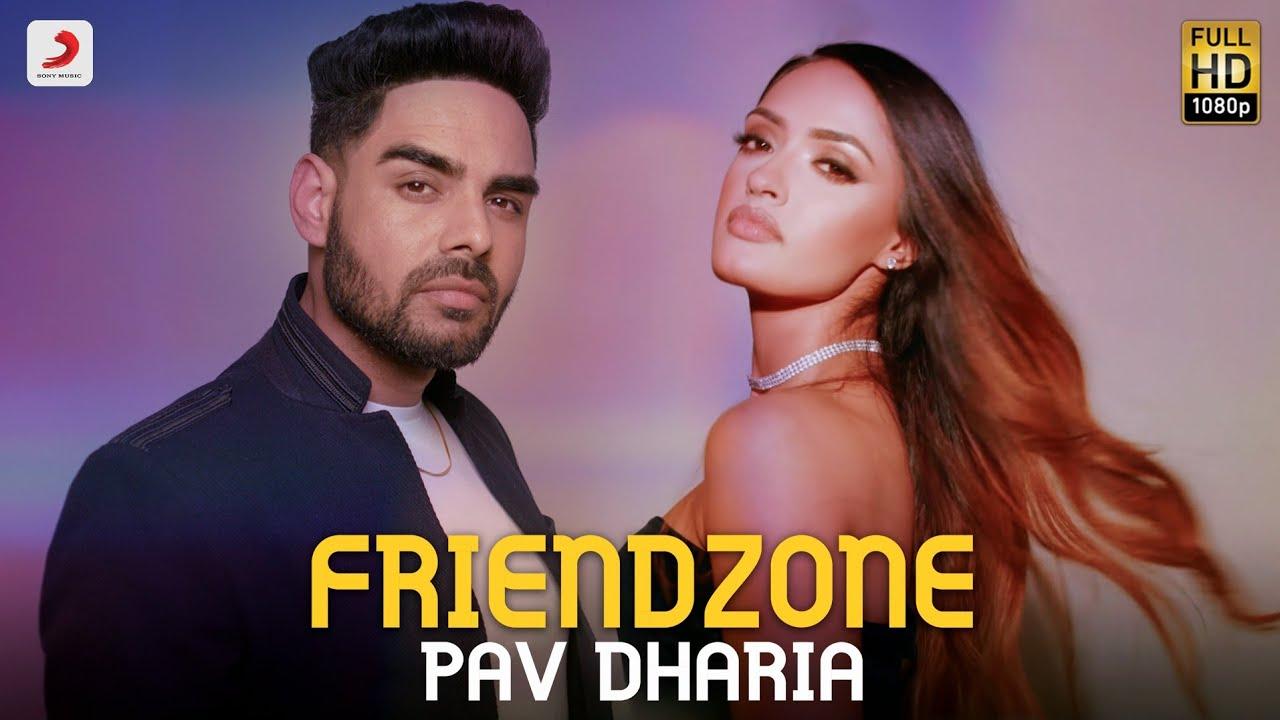 Pav Dharia ft J-Statik – Friendzone