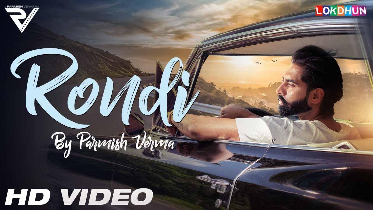 Parmish Verma – Rondi