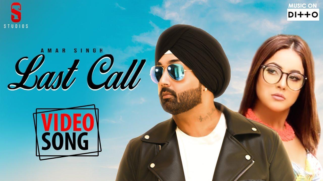 Amar Singh ft Shehnaaz Gill & The Kidd – Last Call