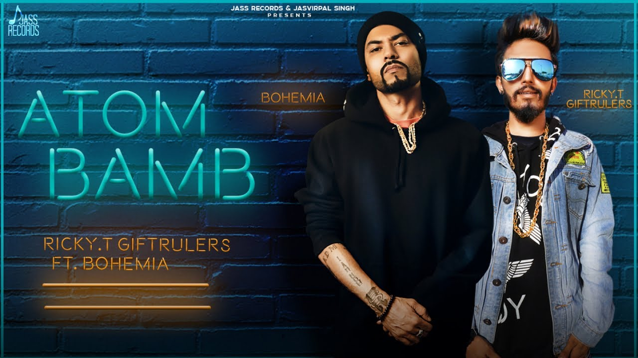 Ricky T GiftRulers ft Bohemia – Atom Bamb