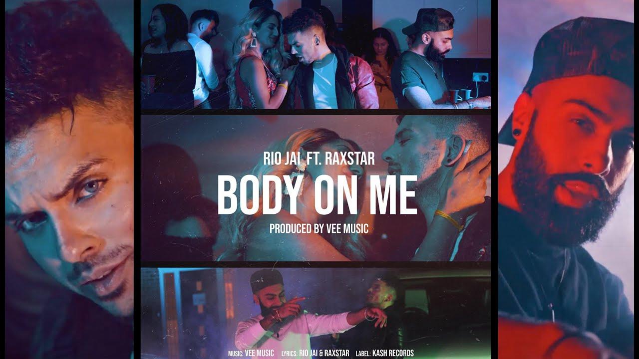 Rio Jai ft Raxstar & Vee Music – Body On Me