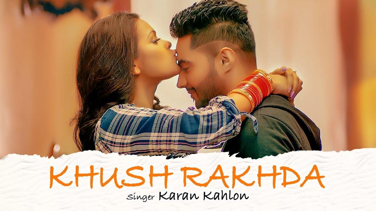 Karan Kahlon ft G Guri – Khush Rakhda