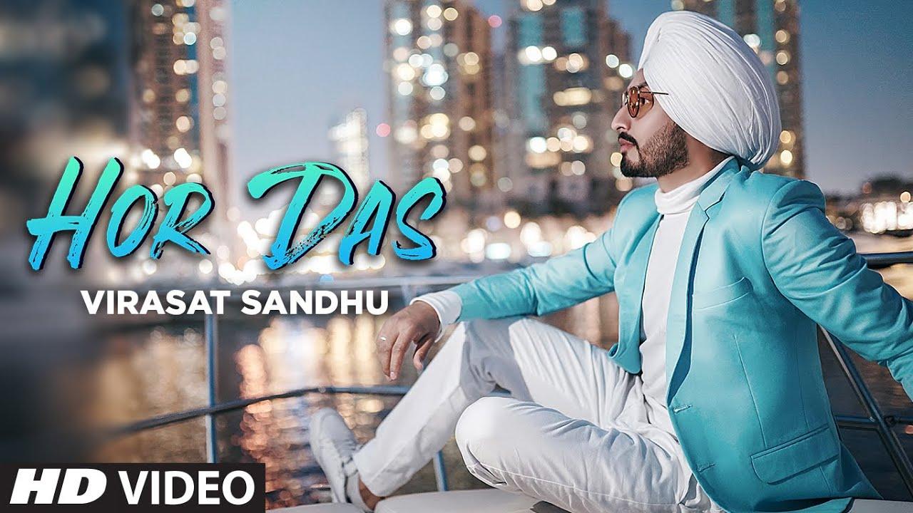 Virasat Sandhu ft Sukh Brar – Hor Das
