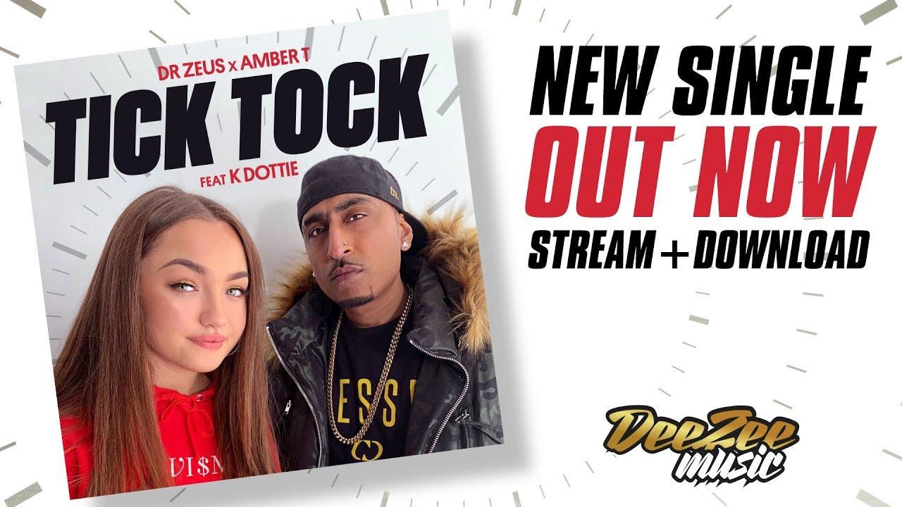 Dr Zeus & Amber T ft K Dottie – Tick Tock