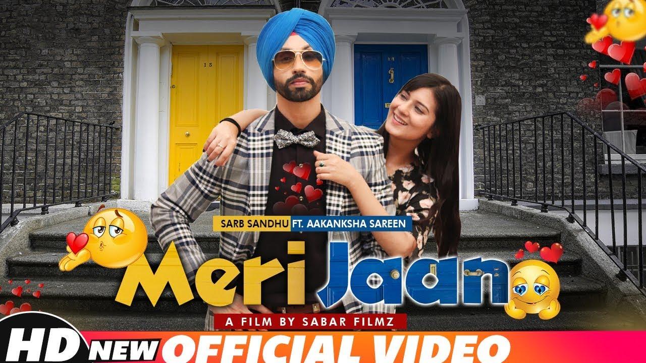 Sarb Sandhu – Meri Jaan