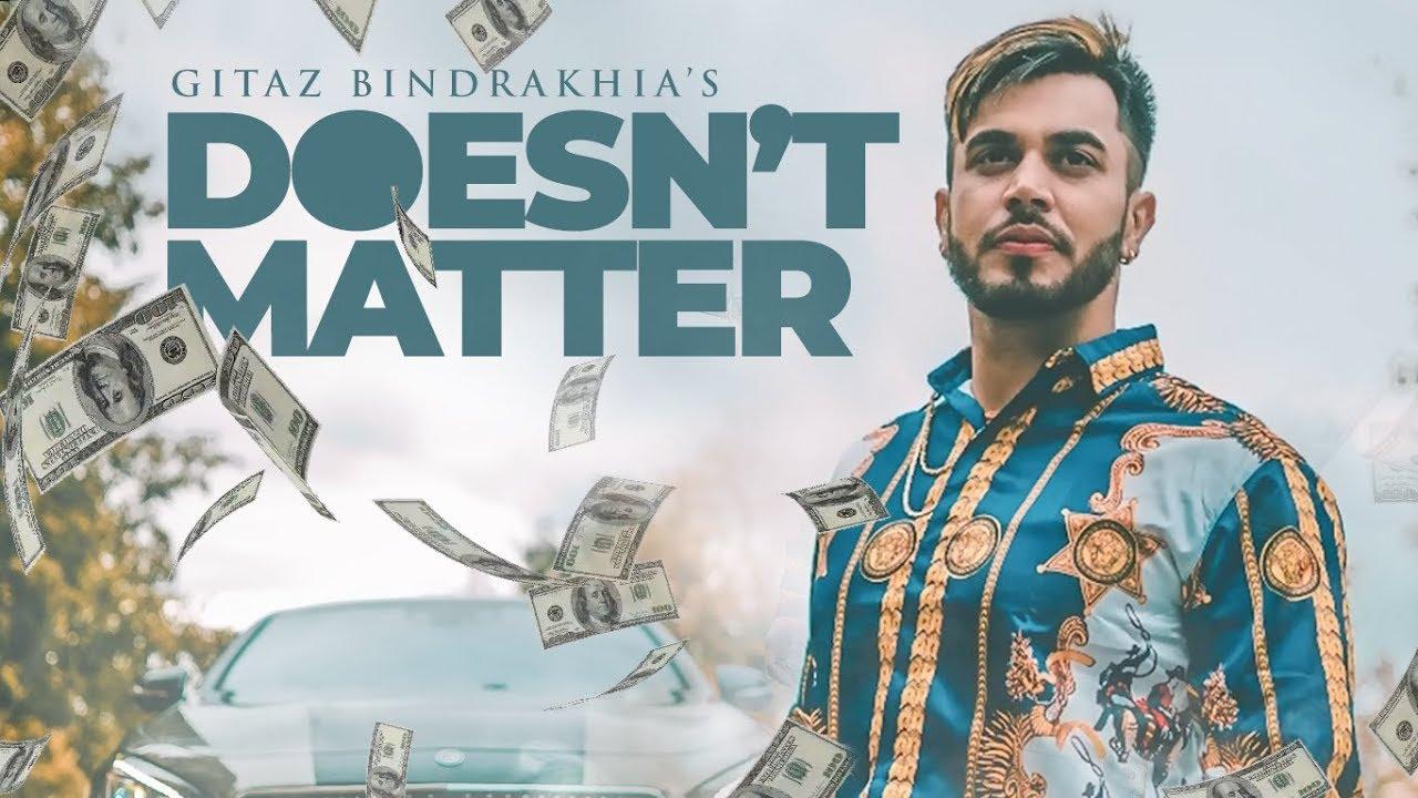 Gitaz Bindrakhia ft Snappy – Doesn't Matter (Timberland)