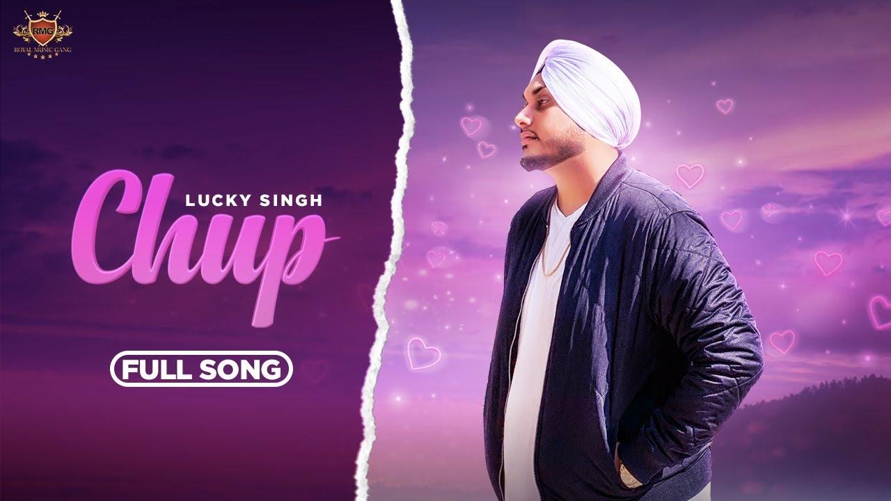 Lucky Singh ft Tej Music – Chup