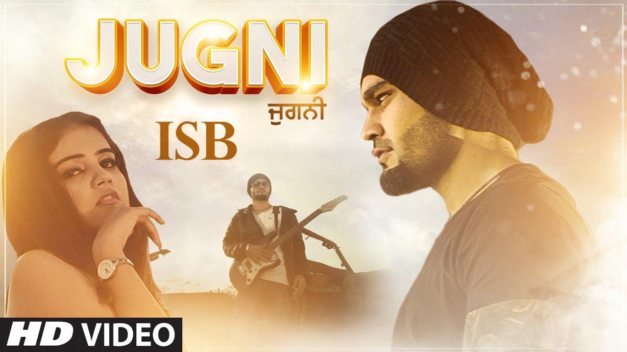 ISB ft San J Saini – Jugni