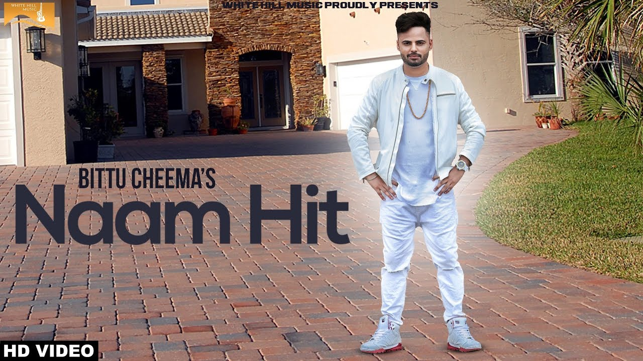 Bittu Cheema – Naam Hit