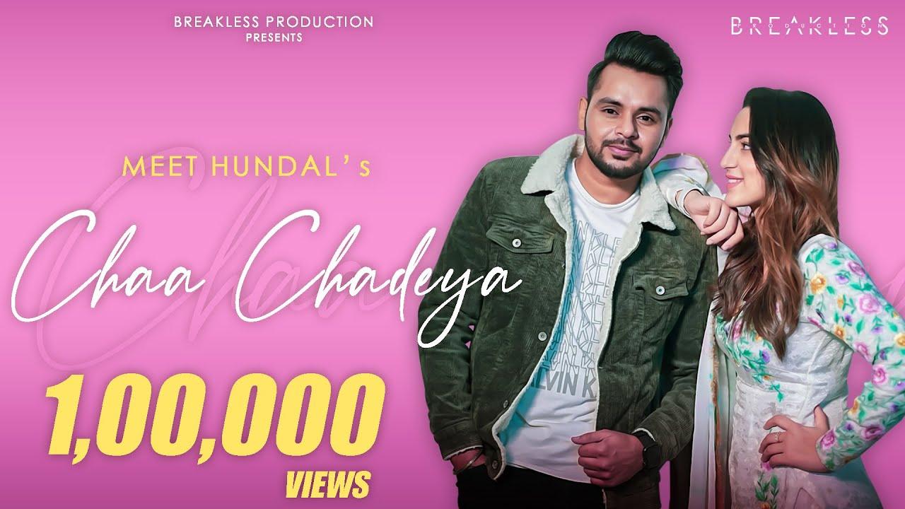 Meet Hundal – Chaa Chadeya