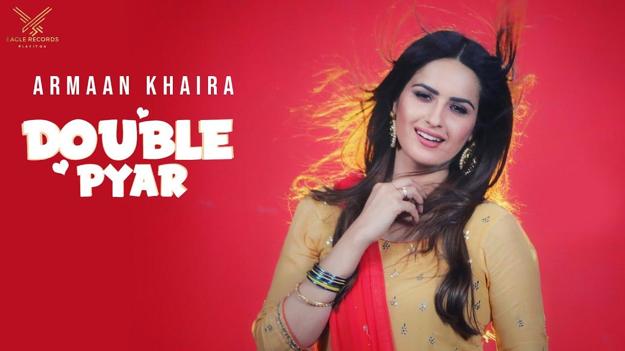 Armaan Khaira – Double Pyar