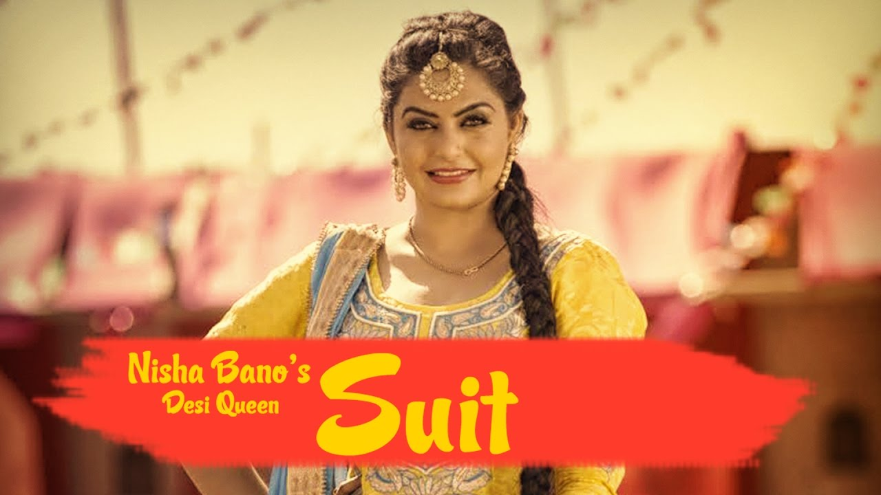 Nisha Bano ft KV Singh – Suit