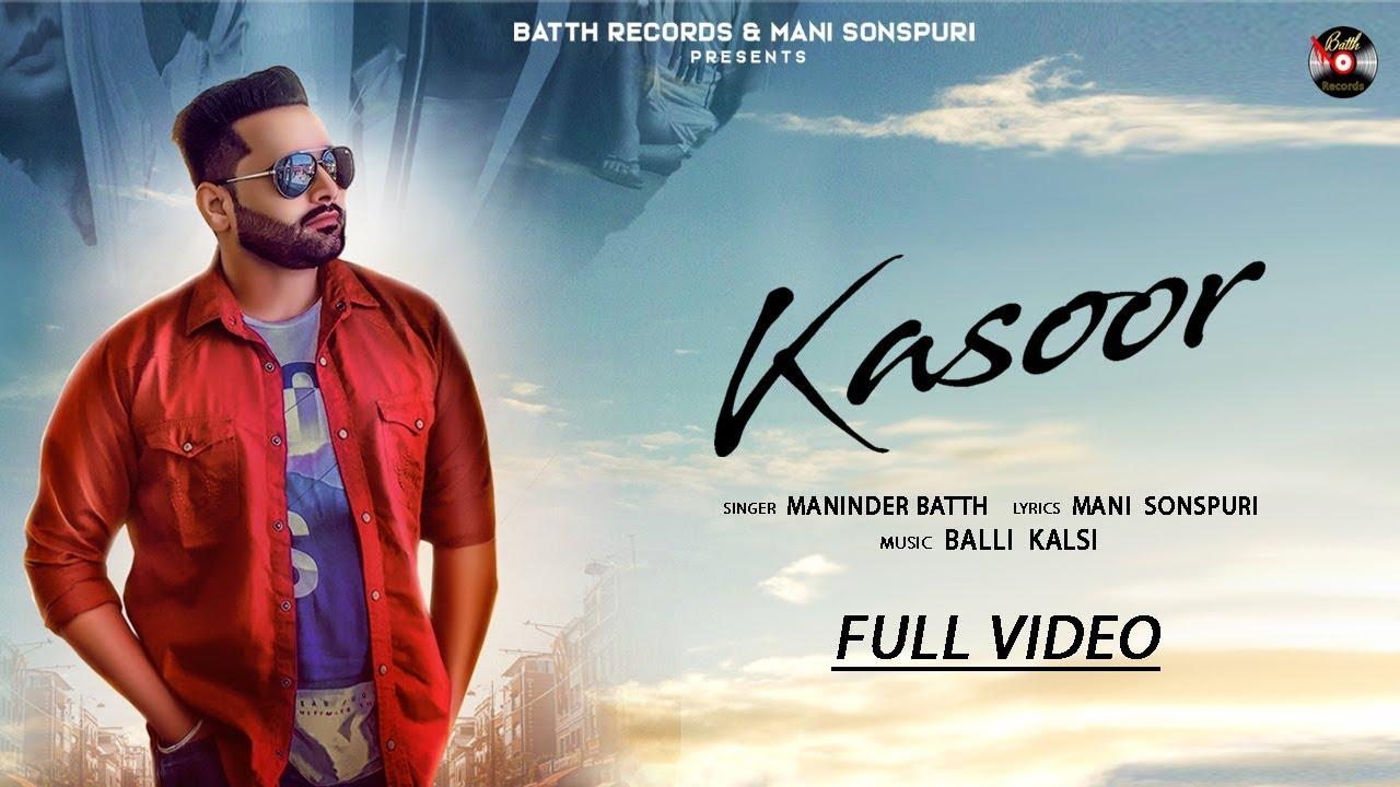 Maninder Batth ft Balli Kalsi – Kasoor