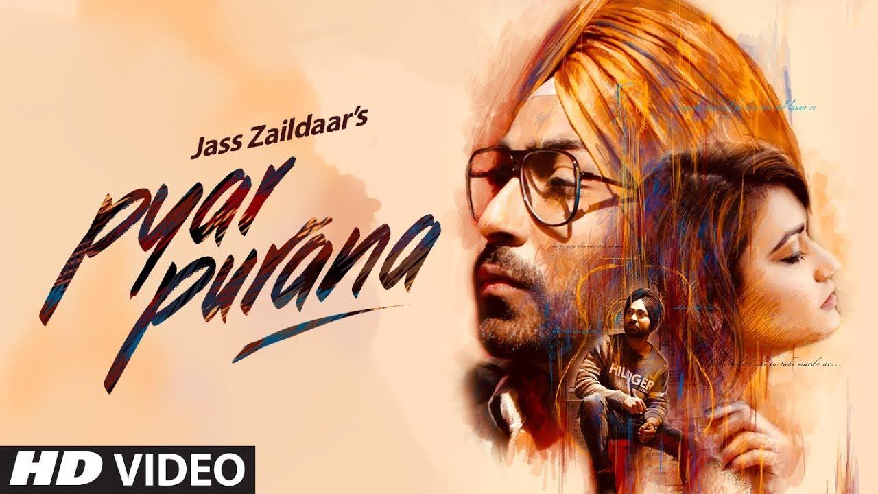 Jass Zaildaar ft MixSingh – Pyar Purana