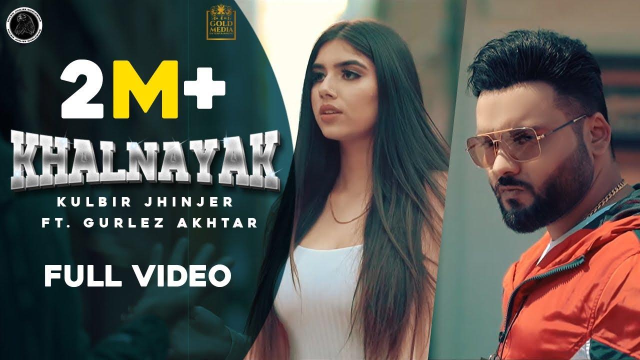 Kulbir Jhinjer ft Gurlej Akhtar & Proof – Khalnayak