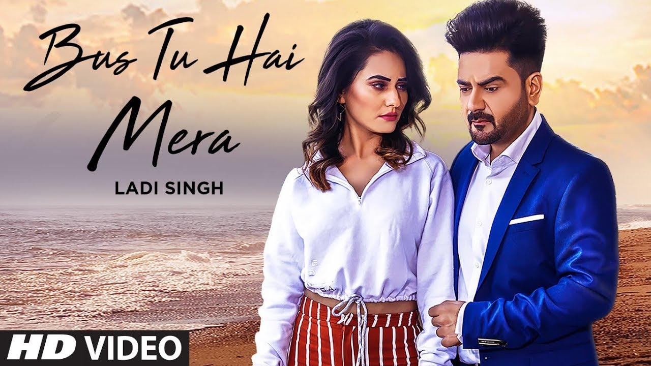 Ladi Singh ft Neetu Bhalla – Bus Tu Hai Mera