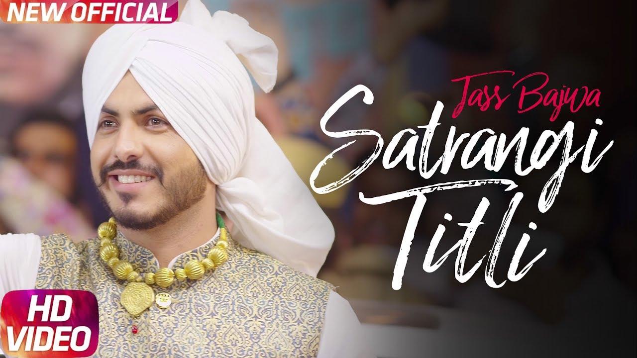 Jass Bajwa ft Desi Crew – Satrangi Titli