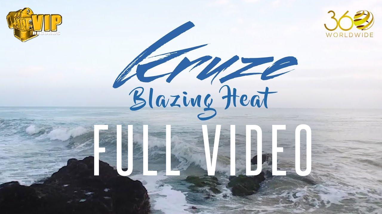 Kruze – Blazing Heat