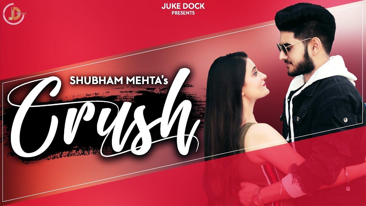 Shubham Mehta – Crush