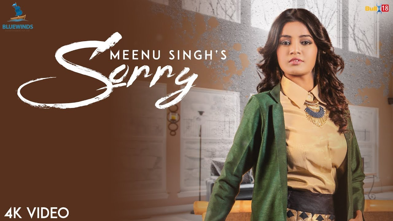 Meenu Singh – Sorry