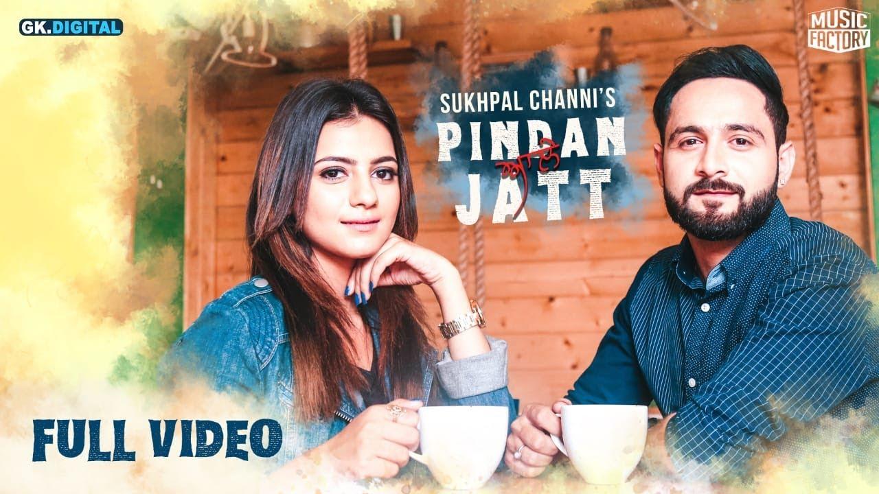 Sukhpal Channi – Pindan Aale Jatt