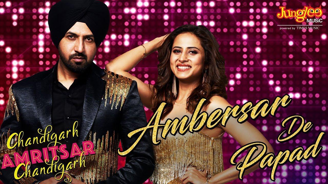 Gippy Grewal & Sunidhi Chauhan ft Jatinder Shah – Ambersar De Papad
