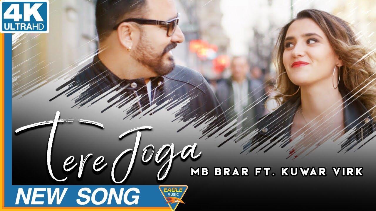 MB Brar ft Kuwar Virk – Tere Joga