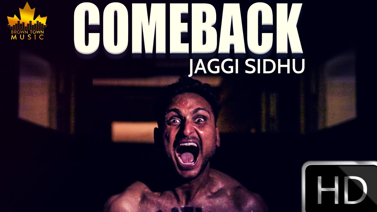 Jaggi Sidhu – Comeback