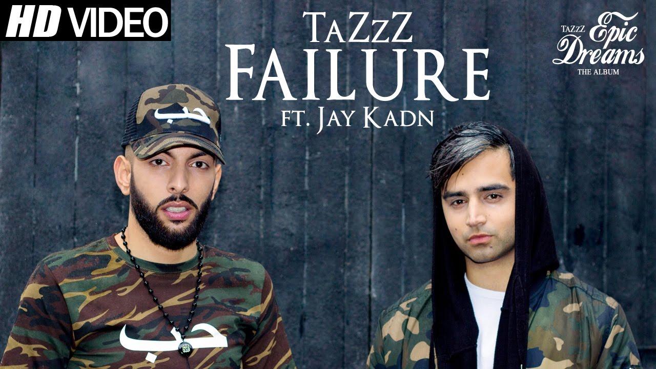 TaZzZ ft Jay Kadn – Failure
