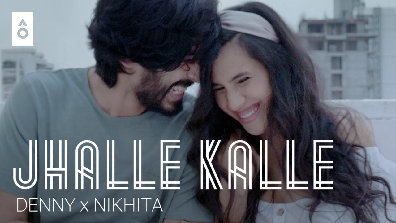 Denny & Nikhita Gandhi ft Yash Narvekar – Jhalle Kalle