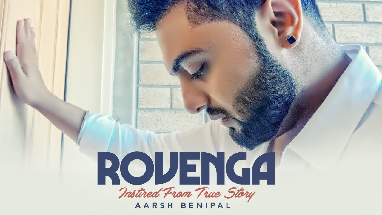 Aarsh Benipal ft Enzo – Rovenga