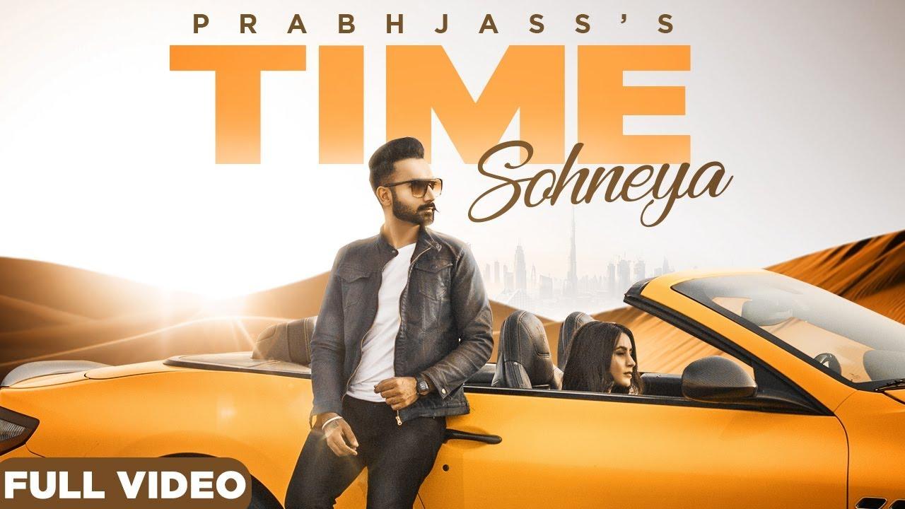 Prabh Jass ft Nikki Kaur – Time Sohneya